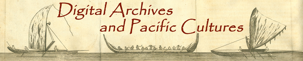 Digital Archives and Pacific Cultures
